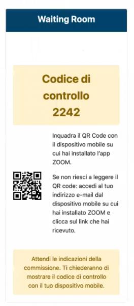 In questa immagine è rappresentato il riquadro in cui appare il codice di controllo e il QR CODE per accedere all'aula virtuale. Il codice di controllo dovrà essere mostrato attraverso il proprio dispositivo mobile alla commissione durante il riconoscimento